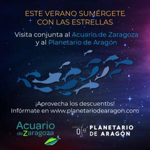 ENTRADA CONJUNTA ACUARIO DE ZARAGOZA + PLANETARIO DE ARAGÓN VERANO 2021